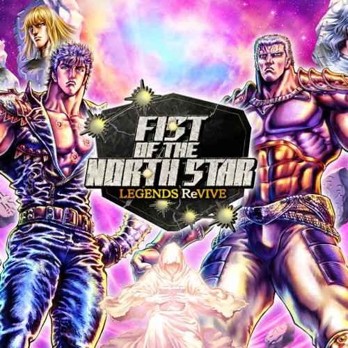 بازی Fist of the North Star: Legends ReVIVE