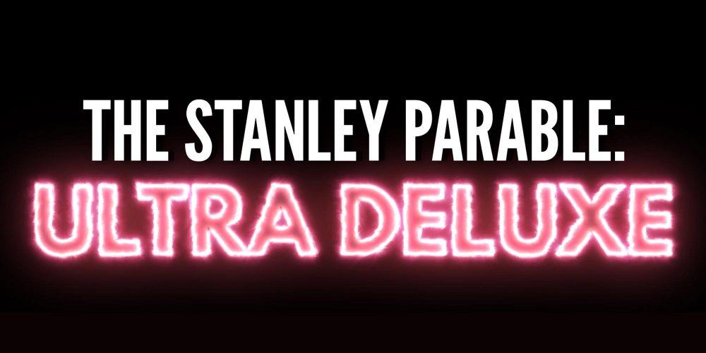 انتشار بازی The Stanley Parable: Ultra Deluxe