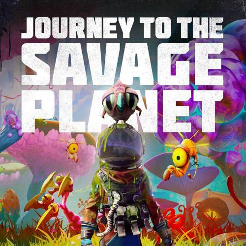 پیش‌نمایش بازی Journey to the Savage Planet