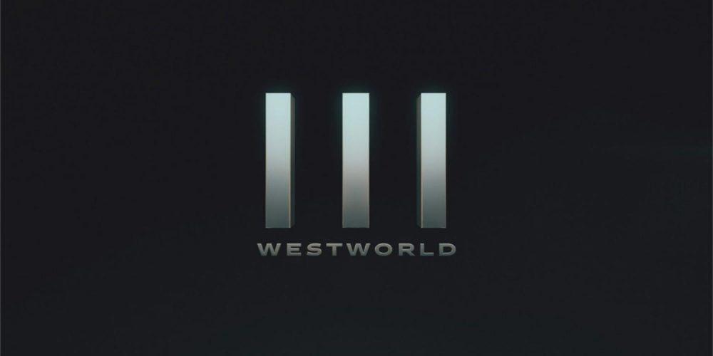 تاریخ پخش فصل سوم سریال Westworld