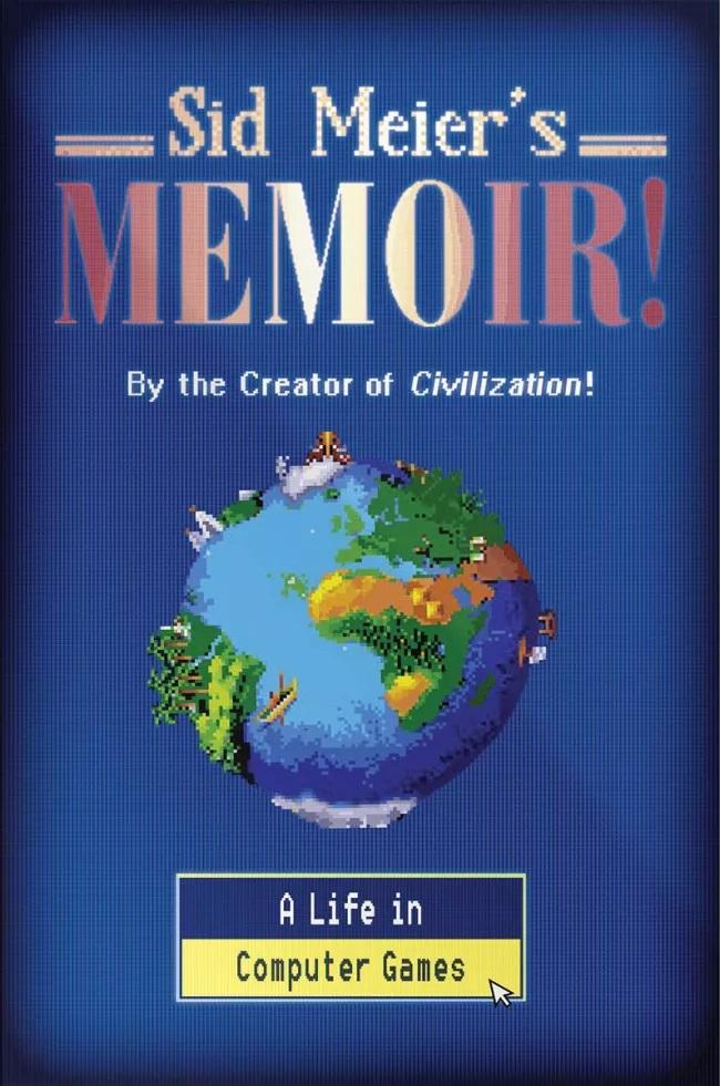کتاب Sid Meier's Memoir