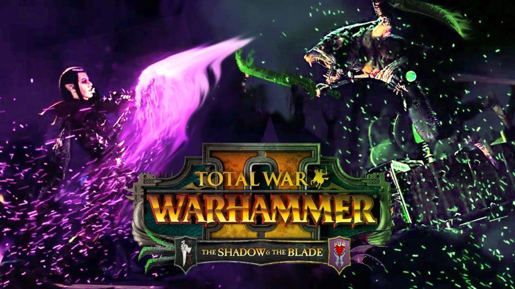 The Shadow & the Blade - Total War: WARHAMMER II