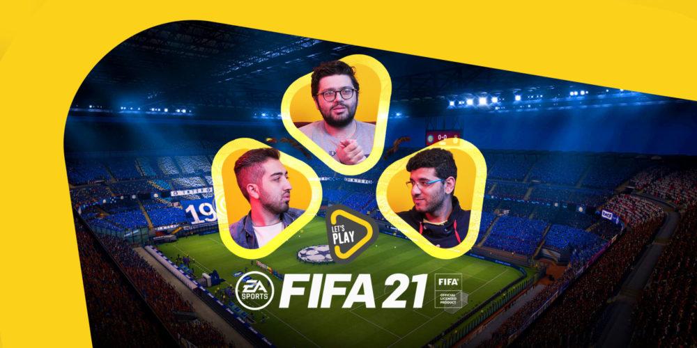 لتس پلی بازی FIFA 21