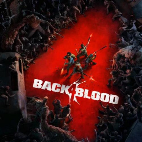 تریلر جدید Back 4 Blood