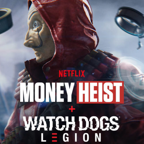 کراس اور Money Heist و Watch Dogs Legion